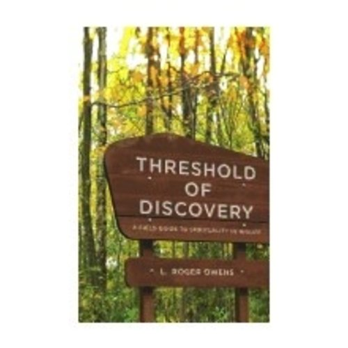 OWENS, L. ROGER THRESHOLD OF DISCOVERY: A FIELD GUIDE TO SPIRITUALITY IN MIDLIFE