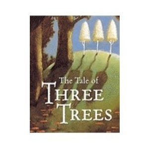 HUNT, ANGELA TALE OF THREE TREES: A TRADITIONAL FOLKTALE (BOARD BOOK)