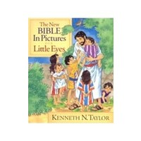 NEW BIBLE IN PICTURES FOR LITTLE EYES by KENNETH N. TAYLOR