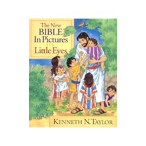 TAYLOR, KENNETH N NEW BIBLE IN PICTURES FOR LITTLE EYES by KENNETH N. TAYLOR