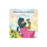 WHERE DOES GOD LIVE by HOLLY BEA
