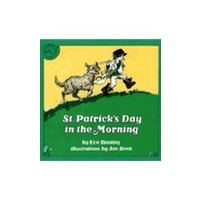 ST. PATRICKS DAY IN THE MORNING by EVE BUNTING