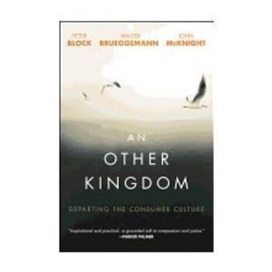 BRUEGGEMANN, WALTER OTHER KINGDOM: DEPARTING THE CONSUMER CULTURE