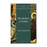 MYSTERIES OF  FAITH ( VOLUME EIGHT) by MARK MCINTOSH