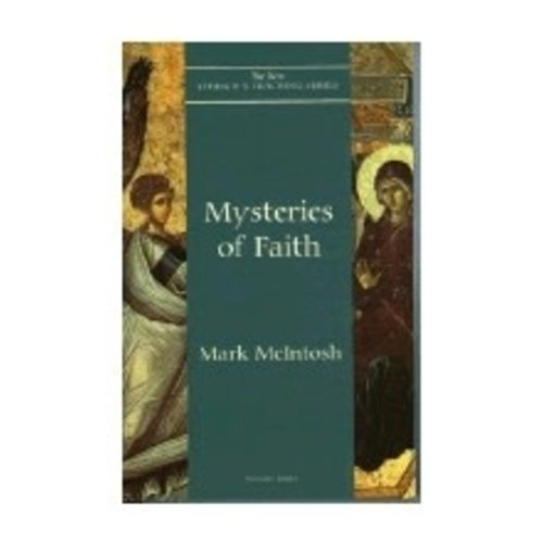 MCINTOSH, MARK MYSTERIES OF  FAITH ( VOLUME EIGHT) by MARK MCINTOSH