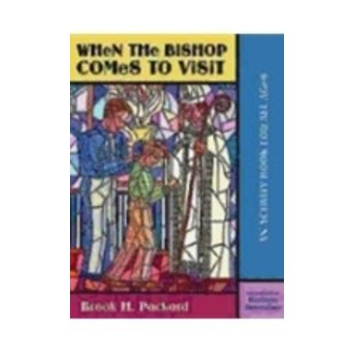 PACKARD, BROOK WHEN THE BISHOP COMES TO VISIT: AN ACTIVITY BOOK FOR ALL AGES by BROOK PACKARD