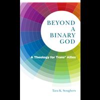 BEYOND A BINARY GOD
