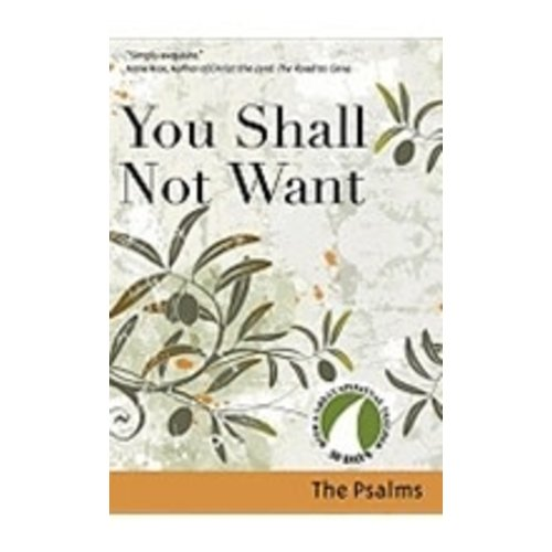 CHILSON, RICHARD YOU SHALL NOT WANT: 30 DAYS WITH THE PSALMS by RICHARD CHILTON