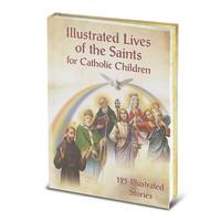 ILLUSTRATED LIVES SAINTS FOR CATHOLIC CHILDREN