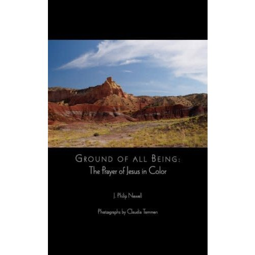 NEWELL, J PHILIP GROUND OF ALL BEING