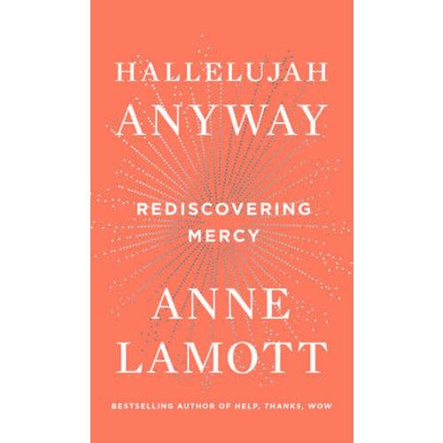 LAMOTT, ANNE HALLELUJAH ANYWAY
