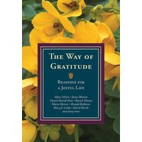 THE WAY OF GRATITUDE: READINGS FOR A JOYFUL LIFE by MICHAEL LEACH