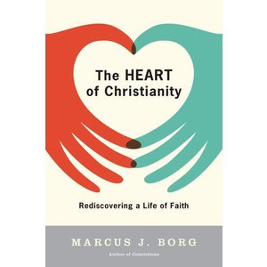 BORG, MARCUS HEART OF CHRISTIANITY