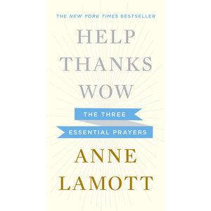 LAMOTT, ANNE HELP THANKS WOW