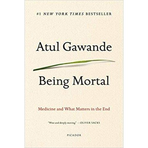 GAWANDE, ATUL BEING MORTAL