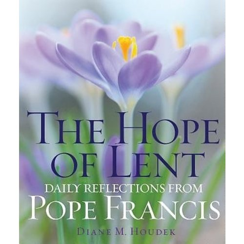 HOUDEK, DIANE M. THE HOPE OF LENT