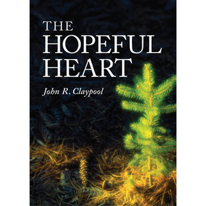 CLAYPOOL, JOHN THE HOPEFUL HEART