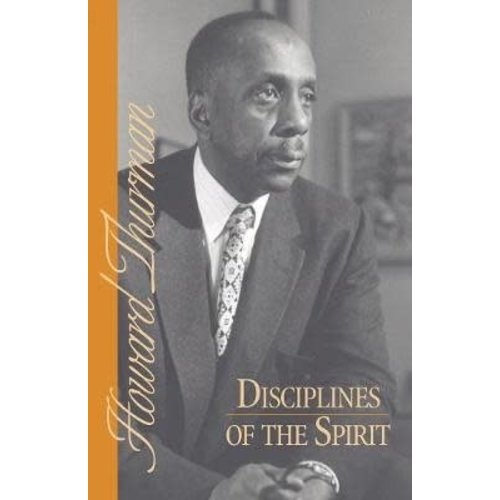 THURMAN, HOWARD DISCIPLINES OF THE SPIRIT