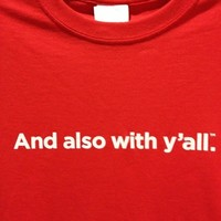 AND ALSO WITH Y'ALL T-SHIRT