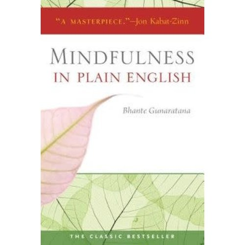 GUNARATANA, BHANTE MINDFULNESS IN PLAIN ENGLISH  by BHANTE GUNARATANA