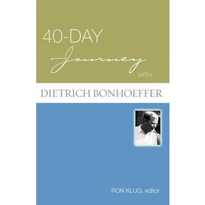 BONHOEFFER, DIETRICH 40 DAY JOURNEY W/DIETRICH BONHOEFFER