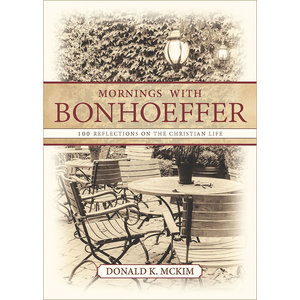 MCKIM, DONALD MORNINGS WITH BONHOEFFER