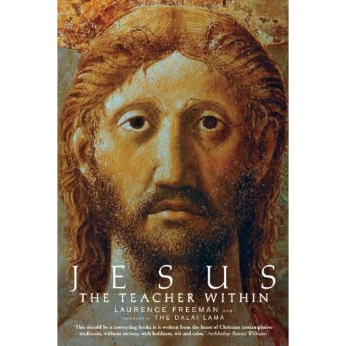 FREEMAN, LAURENCE JESUS THE TEACHER WITHIN
