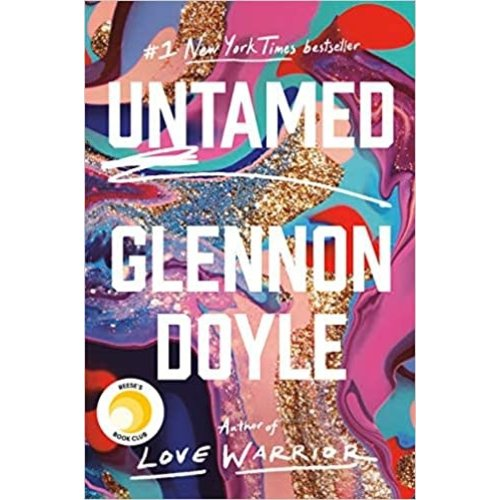DOYLE, GLENNON UNTAMED BY GLENNON DOYLE