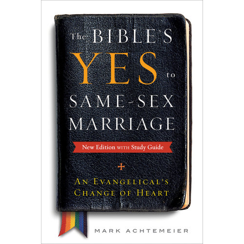 THE BIBLE'S YES TO SAME SEX MARRIAGE