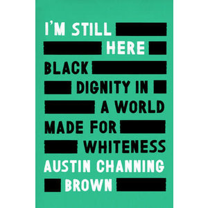 I'M STILL HERE by Austin Brown