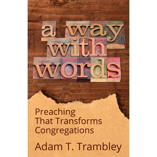 TRAMBLEY, ADAM A WAY WITH WORDS