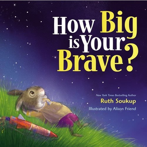 HOW BIG IS YOUR BRAVE