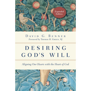 DESIRING GOD'S WILL, EXPANDED EDITION