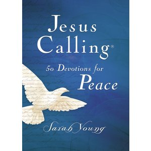 JESUS CALLING: 50 DEVOTIONS FOR PEACE by SARAH YOUNG