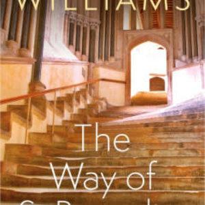 WILLIAMS, ROWAN The Way of Saint Benedict by ROWAN WILLIAMS