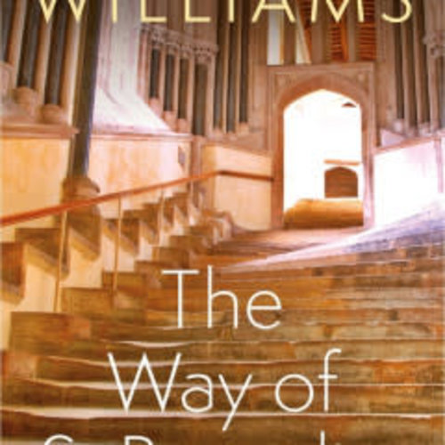 The Way of Saint Benedict by ROWAN WILLIAMS