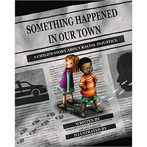 SOMETHING HAPPENED IN OUR TOWN by MARIANNE CELANO