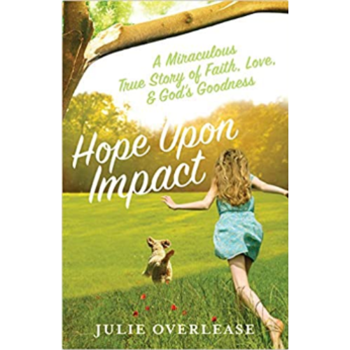 OVERLEASE, JULIE HOPE UPON IMPACT by JULIE OVERLEASE
