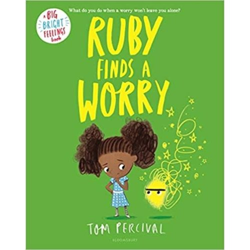 RUBY FINDS A WORRY by TOM PERCIVAL