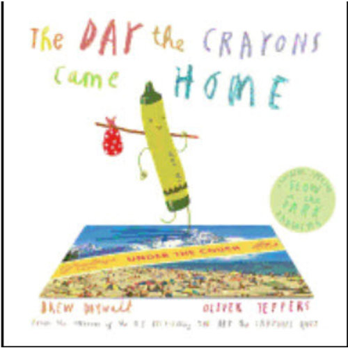 DAYWALT, DREW THE DAY THE CRAYONS CAME HOME by DREW DAYWALT