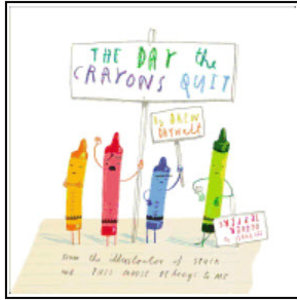 DAYWALT, DREW THE DAY THE CRAYONS QUIT by DREW DAYWALT