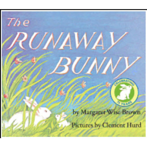 BROWN, MARGARET WISE THE RUNAWAY BUNNY by MARGARET WISE BROWN