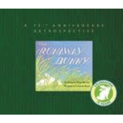 BROWN, MARGARET WISE RUNAWAY BUNNY-75TH ANNIV ED by MARGARET WISE BROWN