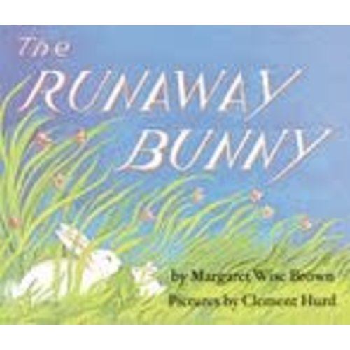 BROWN, MARGARET WISE THE RUNAWAY BUNNY-BOARD by MARGARET WISE BROWN