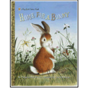 BROWN MARGARET WISE HOME FOR A BUNNY by MARGARET WISE BROWN