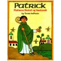 PATRICK PATRON SAINT OF IRELAND by TOMIE DEPAOLA