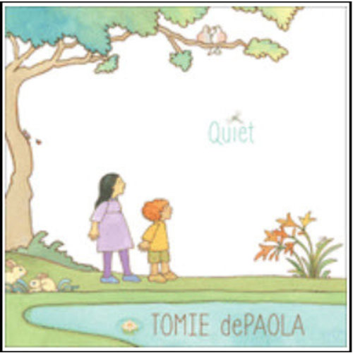 DEPAOLA, TOMIE QUIET by TOMIE DEPAOLA