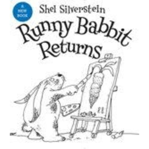 SILVERSTEIN, SHEL RUNNY BABBIT RETURNS by SHEL SILVERSTEIN