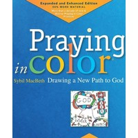 PRAYING IN COLOR:  Expanded and Enhanced Edition