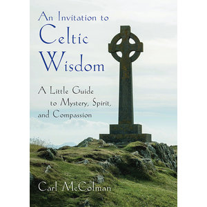 INVITATION TO CELTIC WISDOM